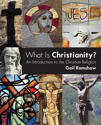 What is Christianity?: An Introduction to the Christian Religion (BOK)