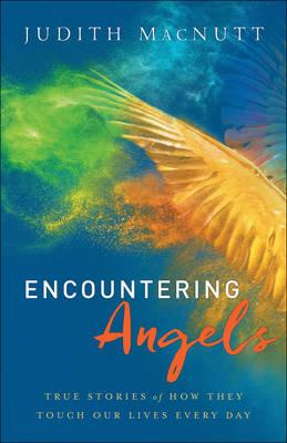 Encountering Angels (BOK)
