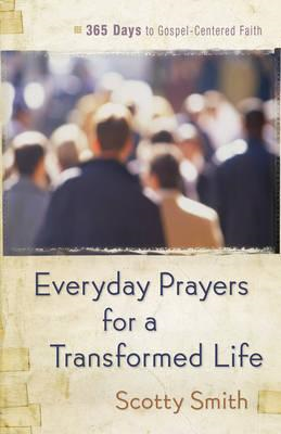 Everyday Prayers for a Transformed Life (BOK)