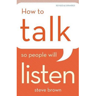 How to Talk So People Will Listen (BOK)