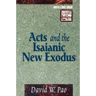 Acts and the Isaianic New Exodus (BOK)