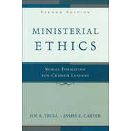Ministerial Ethics: Moral Formation for Church Leaders (BOK)