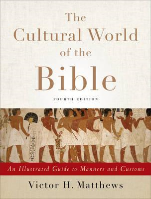 Cultural World of the Bible (BOK)