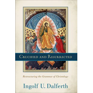 Crucified and Resurrected (BOK)