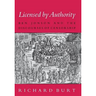 Licensed by Authority: Ben Jonson and the Discourses of Censorship (BOK)