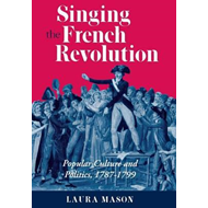 Singing the French Revolution