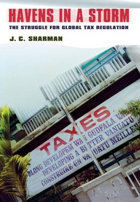 Havens in a Storm: The Struggle for Global Tax Regulation (BOK)