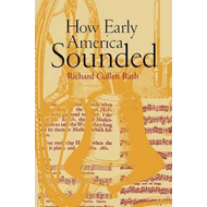 How Early America Sounded (BOK)
