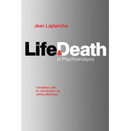 Life and Death in Psychoanalysis (BOK)