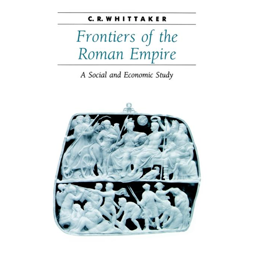 Frontiers of the Roman Empire: A Social and Economic Study (BOK)
