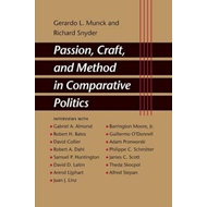 Passion, Craft, and Method in Comparative Politics (BOK)