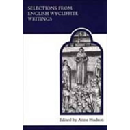 Selections from English Wycliffite Writings (BOK)