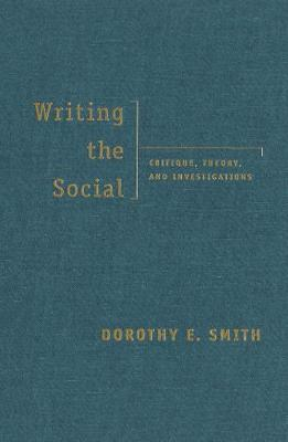 Writing the Social: Critique, Theory and Investigations (BOK)