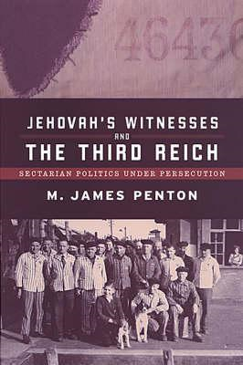 Jehovah's Witnesses and the Third Reich: Sectarian Politics Under Persecution (BOK)