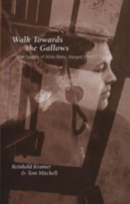 Walk Towards the Gallows (BOK)