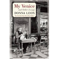 My Venice and Other Essays (BOK)