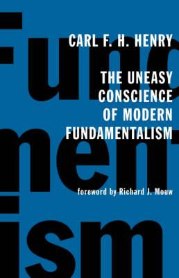 Uneasy Conscience of Modern Fundamentalism (BOK)