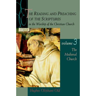 Reading and Preaching of the Scriptures in the Worship of th (BOK)