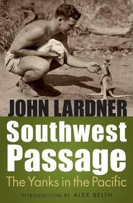 Southwest Passage: The Yanks in the Pacific (BOK)