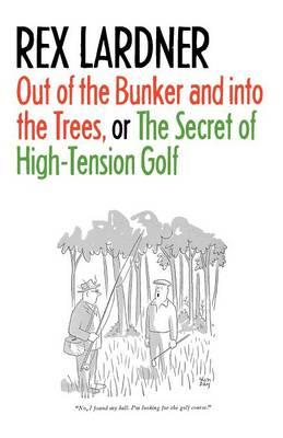 Out of the Bunker and into the Trees, or The Secret of High- (BOK)