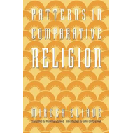 Patterns in Comparative Religion (BOK)