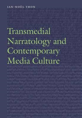 Transmedial Narratology and Contemporary Media Culture (BOK)
