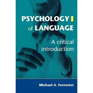 Psychology of Language: A Critical Introduction (BOK)
