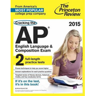 Cracking the AP English Language and Composition Exam (BOK)