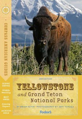 Compass American Guides: Yellowstone and Grand Teton Nationa (BOK)