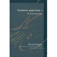 Technics and Time: No. 1: The Fault of Epimetheus (BOK)