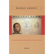 Double Agency: Acts of Impersonation in Asian American Literature and Culture (BOK)