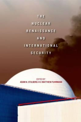 The Nuclear Renaissance and International Security (BOK)