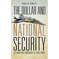 Dollar and National Security