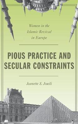 Pious Practice and Secular Constraints (BOK)