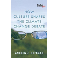 How Culture Shapes the Climate Change Debate (BOK)