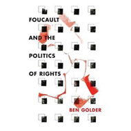 Foucault and the Politics of Rights (BOK)