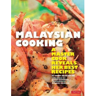 Malaysian Cooking: A Master Cook Reveals Her Best Recipes (BOK)