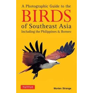Photographic Guide to the Birds of Southeast Asia (BOK)