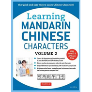 Learning Mandarin Chinese Characters Volume 2 (BOK)