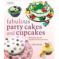 Fabulous Party Cakes and Cupcakes (BOK)