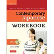 Contemporary Japanese Workbook Volume 1 (BOK)