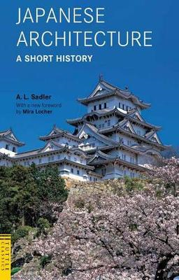 Japanese Architecture: A Short History (BOK)