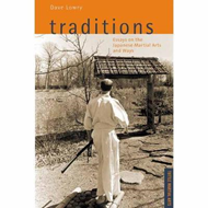 Produktbilde for Traditions, Essays on the Japanese Martial Arts and Ways - Tuttle Martial Arts (BOK)