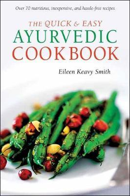 Quick & Easy Ayurvedic Cookbook (BOK)