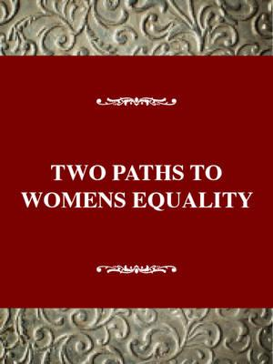 Two Paths to Womens Equality : Temperance, Suffrage, and the (BOK)