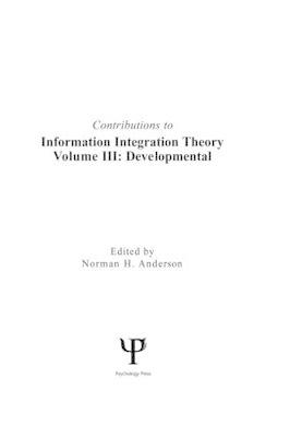 Contributions to Information Integration Theory: v. 3: Developmental (BOK)