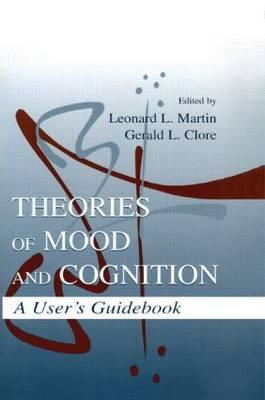 Theories of Mood and Cognition: A User's Guidebook (BOK)