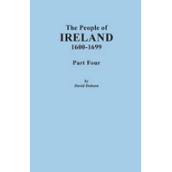 People of Ireland, 1600-1699. Part Four (BOK)