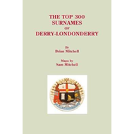 Top 300 Surnames of Derry-Londonderry (BOK)