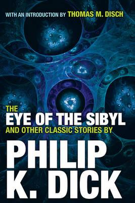 Eye Of The Sibyl And Other Classic Stories (BOK)